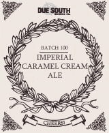 Due South Batch 100 – Imperial Caramel Cream Ale