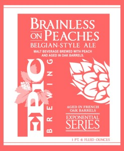 Epic Brainless On Peaches