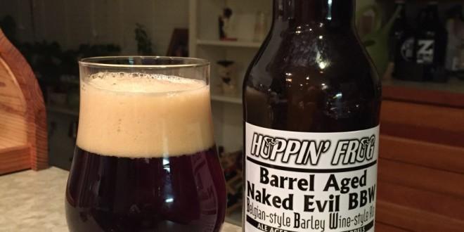 Beer Me Wilk!: Barrel Aged Naked Evil BBW